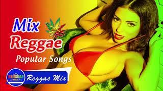 New Reggae Mix 2018 - Best Reggae Popular Songs 2018 - New Reggae Music Hits 2018