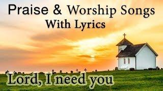 Christian Praise & Worship Songs with Lyrics