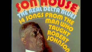 """Son House - """"The Real Delta Blues - 14 Songs from the Man Who Taught Robert Johnson"""""""