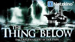 The Thing Below - Das Grauen lauert in der Tiefe (Horrorfilm, Science-Fiction-Film auf Deutsch)