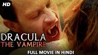 DRACULA THE VAMPIRE (2018)New Hindi Dubbed Movie 2018| Horror Movies In Hindi | Hindi Movies 2018