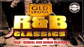 Best of Old School R&B - Most Important R&B Albums - Greatest R&B Songs Ballads of All Time