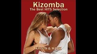 ♫ Kizomba Mix  - The best hits selection