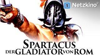 Spartacus - Der Gladiator von Rom (Action, Abenteuer in ganzer Länge)