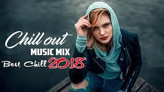 Chill Out POP Music - Best Chill Out Music 2018 - 2019 Hits Acoustic Covers of Popular Songs Remixes
