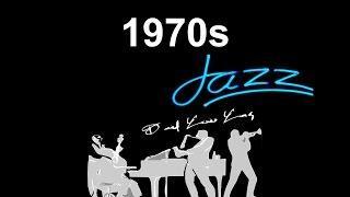 1970s Jazz & 1970s Jazz Fusion: Best 1970s Jazz Funk & 1970s Jazz Bass and Jazz Instrumental