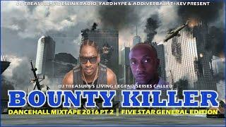 BEST OF BOUNTY KILLER MIXTAPE 2017║BEST DANCEHALL & REGGAE SONGS║PART 2║@GRUNGGAADZILLA