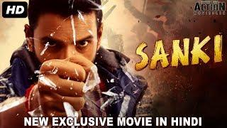 SANKI (2018) New Released Hindi Dubbed Full Movie | New Hindi Action Movies 2018 | South Movie 2018