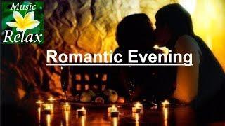 Музыка для Романтического Вечера