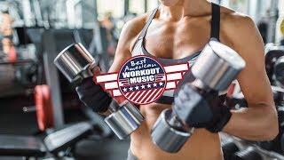 Fitness Workout Gym Music Mix 2018