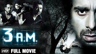 3 AM Full Movie | HD | Rannvijay Singh & Anindita Nayar | Latest Bollywood Hindi Horror Movie