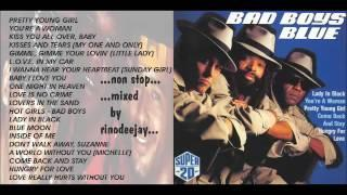 "BAD BOYS BLUES - Greatest Hits ""Super Twenty"" ...Non Stop Mix..."