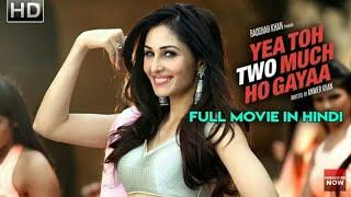 Yea Toh Two Much Ho Gayaa (2018) | New Released Full Hindi Dubbed Movie | Bollywood Movies 2018