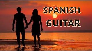 SPANISH GUITAR  MIX BEAUTIFUL  ROMANTIC SENSUAL LATIN  INSTRUMENTAL BEST HITS  RELAXING  SPA MUSIC