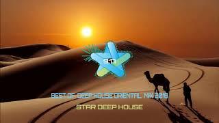 BEST Of  Deep House Oriental  mix 2018