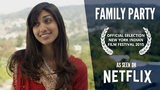 FAMILY PARTY - Watch Full Feature Film - As Seen on Netflix!