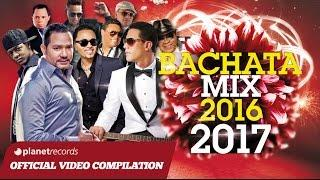 BACHATA 2016 - 2017 ► VIDEO HIT MIX COMPILATION ► FRANK REYES, RAULIN RODRIGUEZ, TOBY LOVE