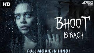BHOOT IS BACK (2018) New Released Full Hindi Dubbed Movie | Horror Movies In Hindi | South Movie