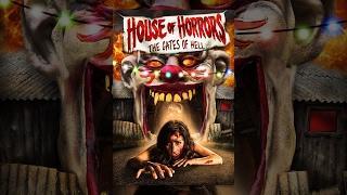 House of Horrors: Gates of Hell | Full Horror Movie