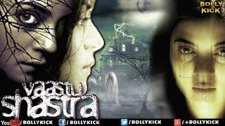 Vaastu Shastra Full Movie | Hindi Movies 2018 Full Movie | Sushmita sen | Horror Movies