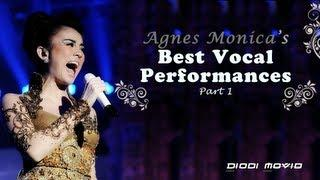 AGNEZ MO ( AGNES MONICA ) || BEST VOCAL PERFORMANCES Part 1 || BEST ASIAN SINGER