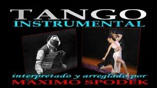 THE BEST ARGENTINE TANGO MUSIC, INSTRUMENTAL