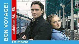 Bon Voyage. Russian Movie. Melodrama. English/Russian Subtitles. StarMedia