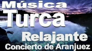 Música turca relajante  -  Concierto de Aranjuez  -  Música de clarinete
