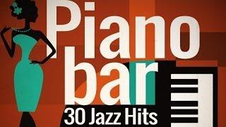 Piano Bar - Best of Jazz Hits