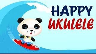 Happy UKULELE SONGS Instrumental - MORNING MUSIC for Classroom - PLAYGROUND Music for Kids