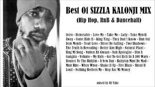 Best Of SIZZLA KALONJI Mix (Hip Hop, RnB & Dancehall) by DJ Vybz - 90 min. (2015/2018)