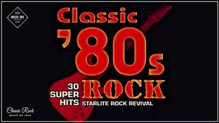 Greatest Hits Classic Rock Songs Of The 80s - Best of 80s Rock - 80s Rock Music Hits