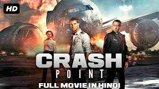 CRASH POINT | English Action Movie Dubbed In Hindi | Full HD |