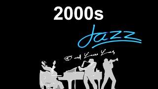 2000s Playlist and 2000's Music Hits: Best of 2000s #Jazz and #JazzMusic with 2000s Hits