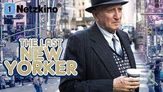 The Last New Yorker (ganze Filme auf Deutsch anschauen in voller Länge, ganzer Film Deutsch)
