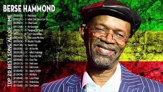Beres Hammond Greatest Hits - Beres Hammond Best Songs