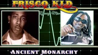 frisco kid  {Ancient Monarchy} 90s Dancehall  Juggling mix by Djeasy