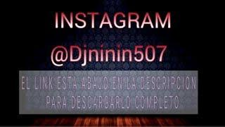 Reggae mix panama 2018  -  tanda de plena 2018 Dj Ninin