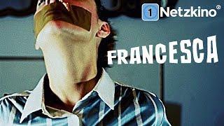 Francesca (Horrorfilm in voller Länge, ganze Filme auf Deutsch schauen, Horrorfilm 2015) *HD*