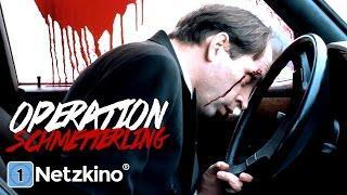 Operation Schmetterling (ganzer Spielfilm, deutsch, Thriller) *ganze filme auf youtube kostenlos*