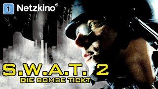 S.W.A.T. 2 - Die Bombe tickt (Actionfilm in voller Länge, Action Thriller Deutsch Ganzer Film)