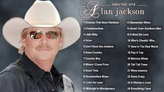 Alan Jackson Greatest Hits Full Album - Alan Jackson Best Country Songs - Alan Jackson Top Hits