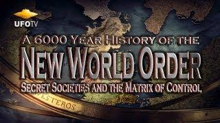 THE NEW WORLD ORDER - A 6000 Year History - HD FEATURE