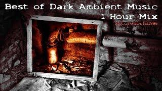 Best of Dark Ambient Music 1 hour Mix ( creepy Horror Video )
