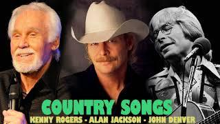 Kenny Rogers, Alan Jackson, John Denver Greatest Hits - Best Country Songs of All Time