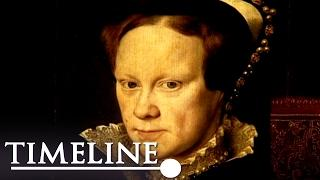 Mary I - Bloody Mary (British Monarchy Documentary) | Timeline