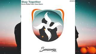 (Deep House) Bruno Motta Ft. Dave Baron - Stay together (Original Mix)