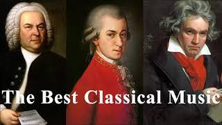 Beethoven, Bach, Mozart, Chopin, Liszt... - Best Classical Music | Famous Classical Music Songs