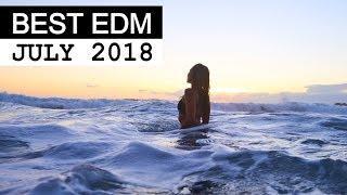 BEST EDM JULY 2018