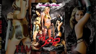 Female 300 - Super Hit Action Hindi Dubbed Hollywood Full Movie